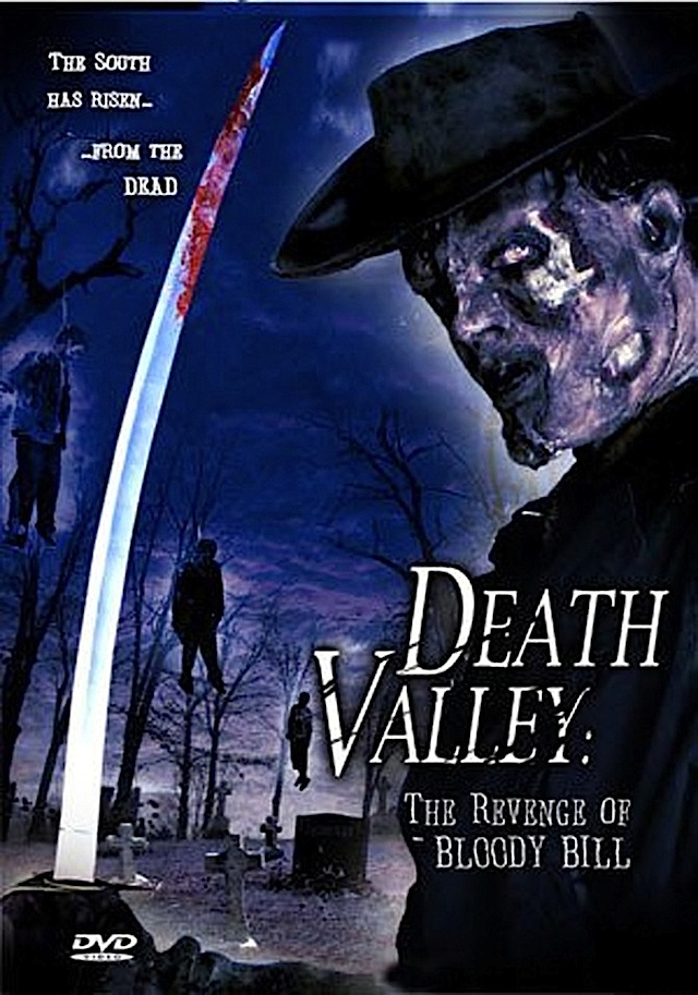 Death Valley: The Revenge of Bloody Bill horror movie poster