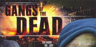 Gangs of the Dead horror movie