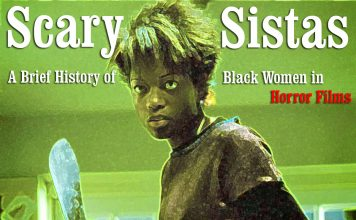 Scary Sistas: A Brief History of Black Women in Horror Films