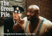 The Green Pile: The Steaming Racial Dynamics of The Green Mile