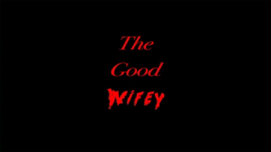 The Good Wifey (Guardian of Eden) movie
