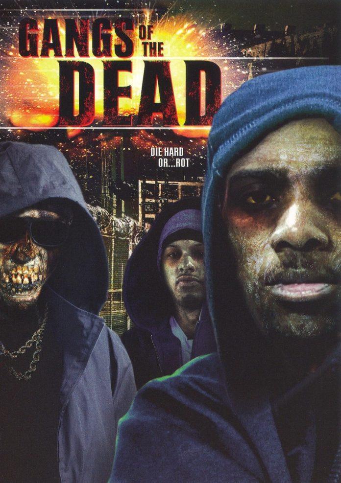 Gangs of the Dead horror movie
