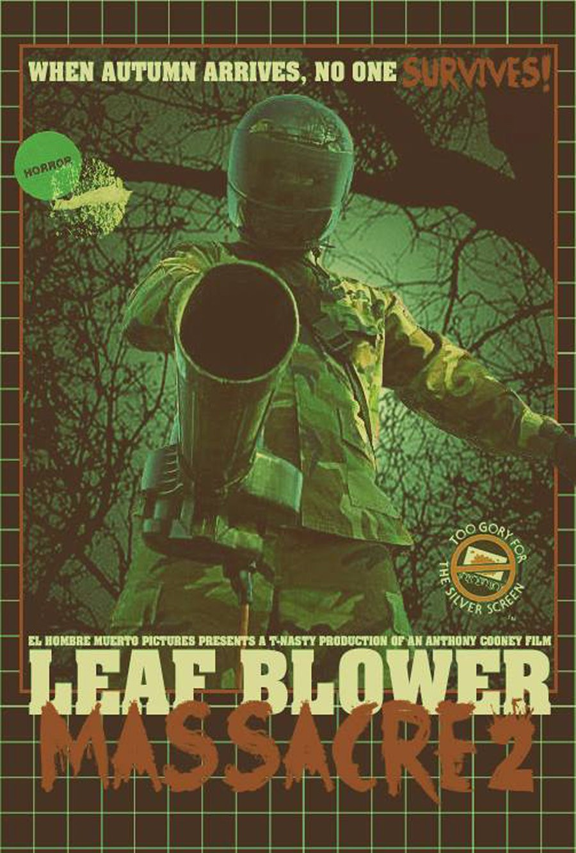 Leaf Blower Massacre 2