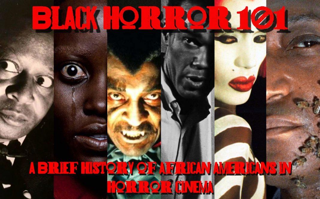 Black Horror 101: A Brief History of African American Horror Cinema